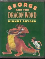 GEORGE AND THE DRAGON WORD by Dianne Snyder