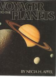 VOYAGER TO THE PLANETS by Necia H. Apfel