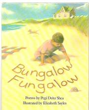 BUNGALOW FUNGALOW by Pegi Deitz Shea