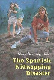 THE SPANISH KIDNAPPING DISASTER by Mary Downing Hahn