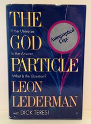 THE GOD PARTICLE by Leon Lederman
