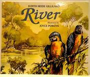 RIVER by Judith Heide Gilliland
