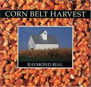 CORN BELT HARVEST by Raymond Bial