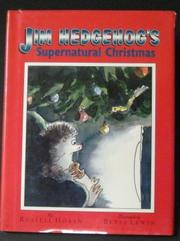 JIM HEDGEHOG'S SUPERNATURAL CHRISTMAS by Russell Hoban