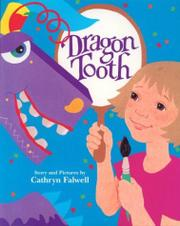 DRAGON TOOTH by Cathryn Falwell