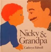 NICKY AND GRANDPA by Cathryn Falwell