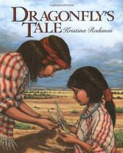 THE DRAGONFLY'S TALE by Kristina Rodanas