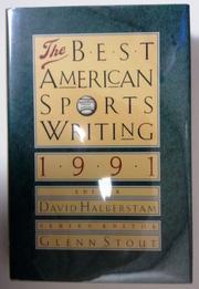 THE BEST AMERICAN SPORTS WRITING 1991 by David Halberstam