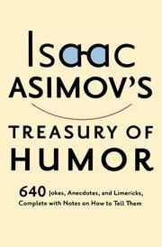 ISAAC ASIMOV'S TREASURY OF HUMOR by Isaac Asimov