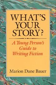 WHAT'S YOUR STORY? by Marion Dane Bauer