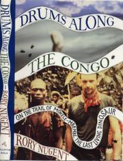 DRUMS ALONG THE CONGO by Rory Nugent