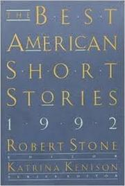 THE BEST AMERICAN SHORT STORIES 1992 by Robert Stone