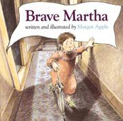BRAVE MARTHA by Margot Apple