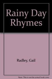 RAINY DAY RHYMES by Gail Radley