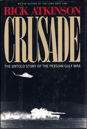 CRUSADE by Rick Atkinson