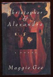 CHRISTOPHER AND ALEXANDRA by Maggie Gee