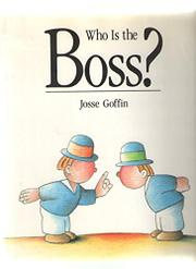 WHO IS THE BOSS? by Josse Goffin