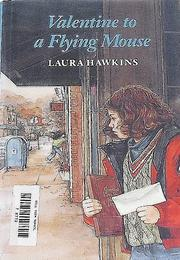VALENTINE TO A FLYING MOUSE by Laura Hawkins
