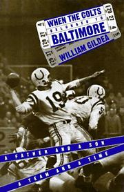 WHEN THE COLTS BELONGED TO BALTIMORE by William Gildea