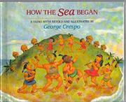 HOW THE SEA BEGAN by George Crespo