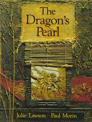 THE DRAGON'S PEARL by Julie Lawson
