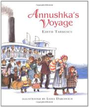 ANNUSHKA'S VOYAGE by Edith Tarbescu