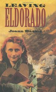 LEAVING ELDORADO by Joann Mazzio