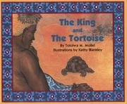 THE KING AND THE TORTOISE by Tololwa M. Mollel