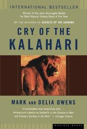 CRY OF THE KALAHARI by Mark & Delia Owens Owens