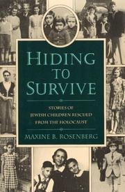 HIDING TO SURVIVE by Maxine B. Rosenberg