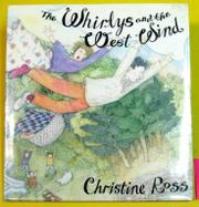 THE WHIRLYS AND THE WEST WIND by Christine Ross