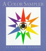 A COLOR SAMPLER by Kathleen Westray