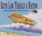 RUTH LAW THRILLS A NATION by Don Brown