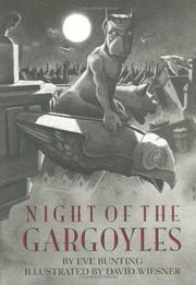 NIGHT OF THE GARGOYLES by Eve Bunting
