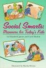 SOCIAL SMARTS by Elizabeth James