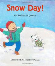 SNOW DAY! by Barbara M. Joosse