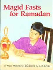 MAGID FASTS FOR RAMADAN by Mary Matthews