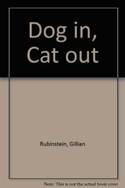 DOG IN, CAT OUT by Gillian Rubinstein