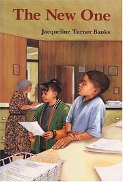 THE NEW ONE by Jacqueline Turner Banks