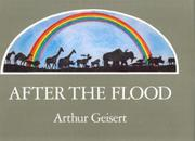 AFTER THE FLOOD by Arthur  Geisert