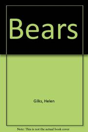 BEARS by Helen Gilks