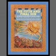 THE FIFTH AND FINAL SUN by C. Shana Greger