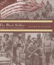 THE BLACK SOLDIER by Catherine Clinton