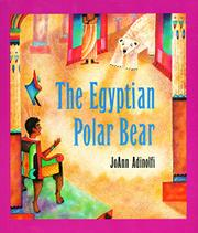 THE EGYPTIAN POLAR BEAR by JoAnn  Adinolfi