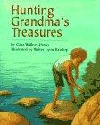 HUNTING GRANDMA'S TREASURES by Gina Willner-Pardo