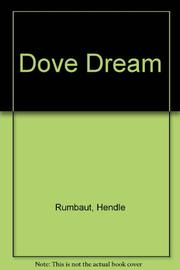 DOVE DREAM by Hendle Rumbaut