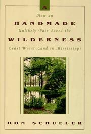 A HANDMADE WILDERNESS by Don Schueler