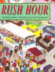 RUSH HOUR by Christine Loomis