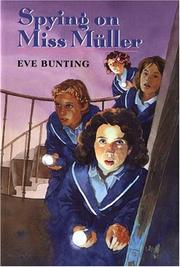 SPYING ON MISS MULLER by Eve Bunting