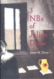 3 NBS OF JULIAN DREW by James M. Deem